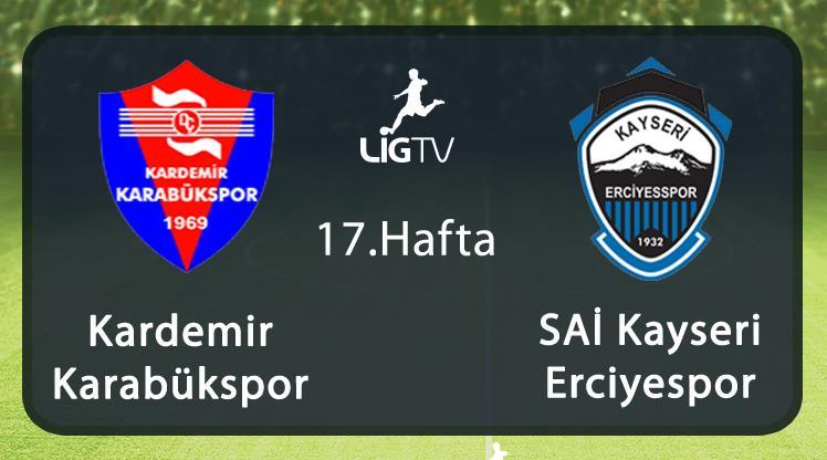 K.Karabükspor-K.Erciyesspor (CANLI)