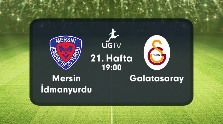 Mersin İdmanyurdu - Galatasaray (CANLI)