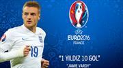 Vardy fırtınası Euro 2016'da da esecek!