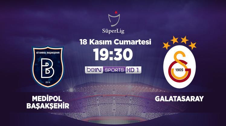 Medipol Başakşehir - Galatasaray (CANLI)