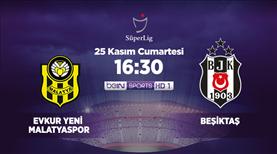 Evkur Yeni Malatyaspor-Beşiktaş