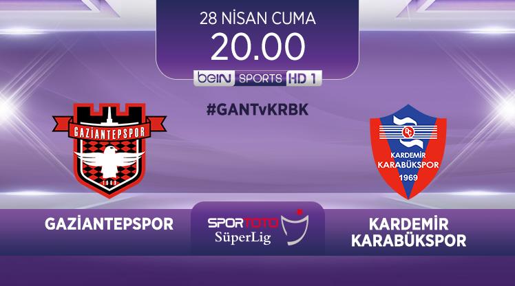 Gaziantepspor - Kardemir Karabükspor