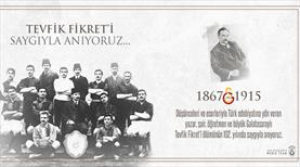 Galatasaray Tevfik Fikret'i andı