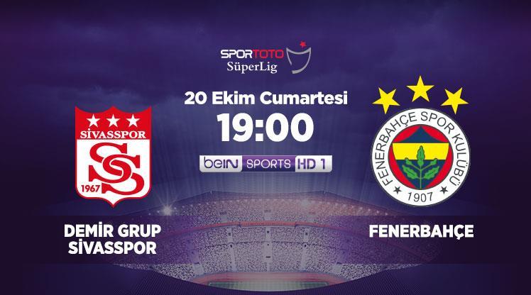 Demir Grup Sivasspor - Fenerbahçe (CANLI)