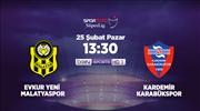 Evkur Yeni Malatyaspor - Kardemir Karabükspor