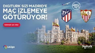 Digiturk sizi Madrid'e götürüyor!