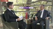 Ahmet Nur Çebi beIN SPORTS'a konuştu