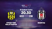 Evkur Yeni Malatyaspor - Beşiktaş (CANLI)