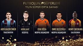 Süper Lig'in en iyi orta sahasını seçmek için oylamaya katıl