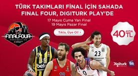 Final Four Digiturk Play'de Spor Extra+ Paketinde!