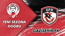 Yeni sezona doğru: Gazişehir
