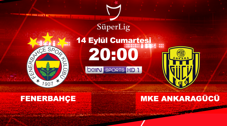 Fenerbahçe - MKE Ankaragücü (CANLI)