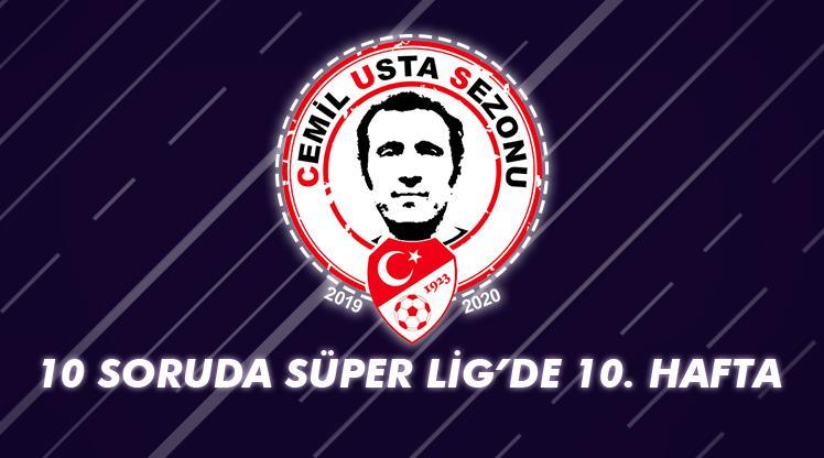 10 soruda Süper Lig'de 10. hafta