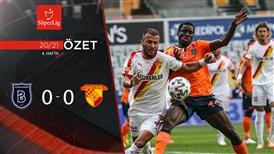 ÖZET | M. Başakşehir 0-0 Göztepe