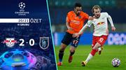 ÖZET | Leipzig 2-0 Başakşehir