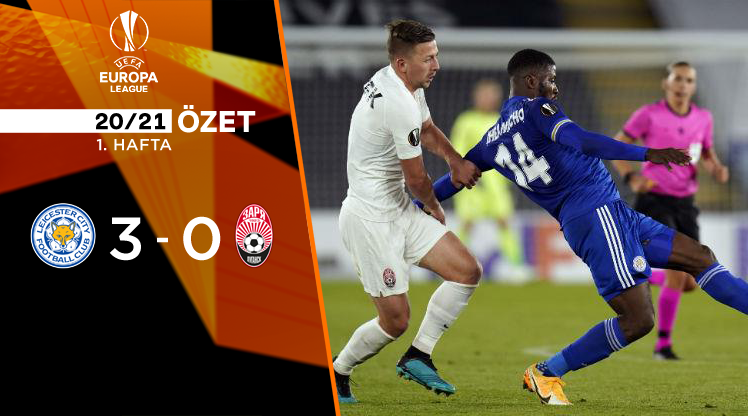 ÖZET | Leicester City 3-0 Zorya Luhansk