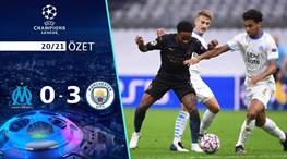 ÖZET | Marsilya 0-3 Manchester City