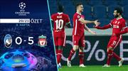 ÖZET | Atalanta 0-5 Liverpool