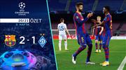 ÖZET | Barcelona 2-1 Dinamo Kiev
