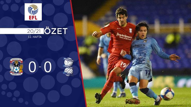 ÖZET | Coventry 0-0 Birmingham