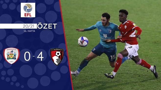 ÖZET | Barnsley 0-4 Bournemouth