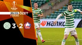 ÖZET | Celtic 3-2 Lille