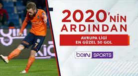 Avrupa Ligi'nde 2020'nin en güzel 50 golü