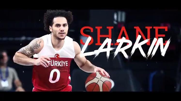 Larkin'in tercihi Türkiye oldu