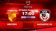 Göztepe, Gaziantep FK'yi ağırlıyor! İşte muhtemel 11'ler