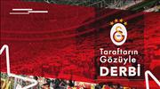 Galatasaray taraftarının gözüyle derbi