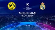 Günün maçı: B.Dortmund - Real Madrid