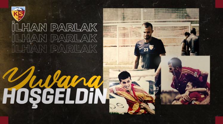Kayserispor, İlhan Parlak'ı açıkladı