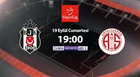 Beşiktaş - FTA Antalyaspor