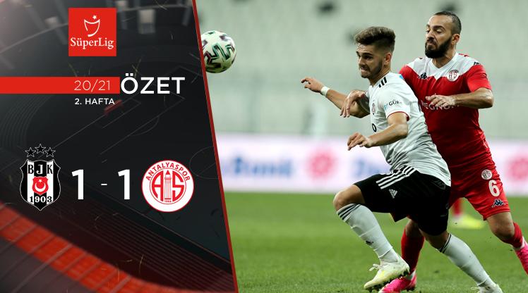 ÖZET | Beşiktaş 1 - 1 FTA Antalyaspor