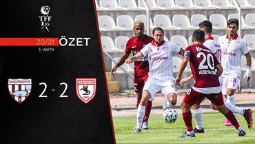 ÖZET   RH Bandırmaspor 2-2 Y. Samsunspor