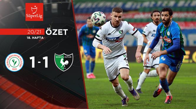 ÖZET | Ç. Rizespor 1-1 Y. Denizlispor