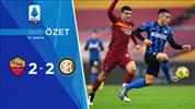 ÖZET | Roma 2-2 Inter