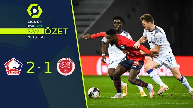 ÖZET | Lille 2-1 Reims
