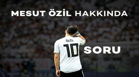 Mesut Özil'i ne kadar tanıyorsun?
