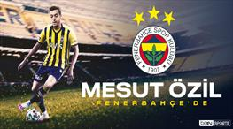 Mesut Özil RESMEN Fenerbahçe'de!