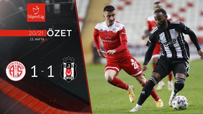 ÖZET | FTA Antalyaspor 1-1 Beşiktaş