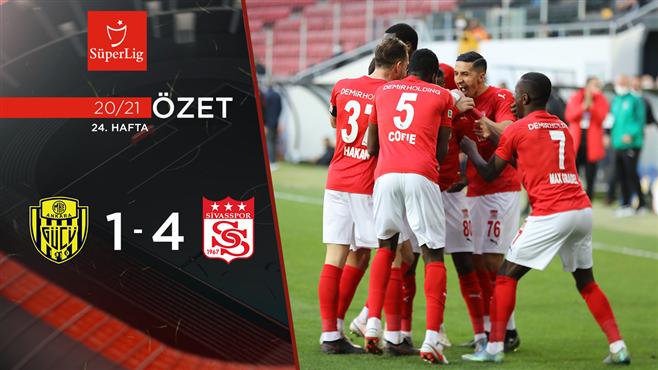 ÖZET   MKE Ankaragücü 1-4 DG Sivasspor