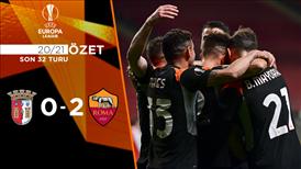 ÖZET   Braga 0-2 Roma