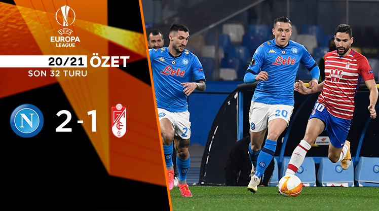 ÖZET | Napoli 2-1 Granada