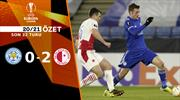 ÖZET   Leicester City 0-2 Slavia Prag