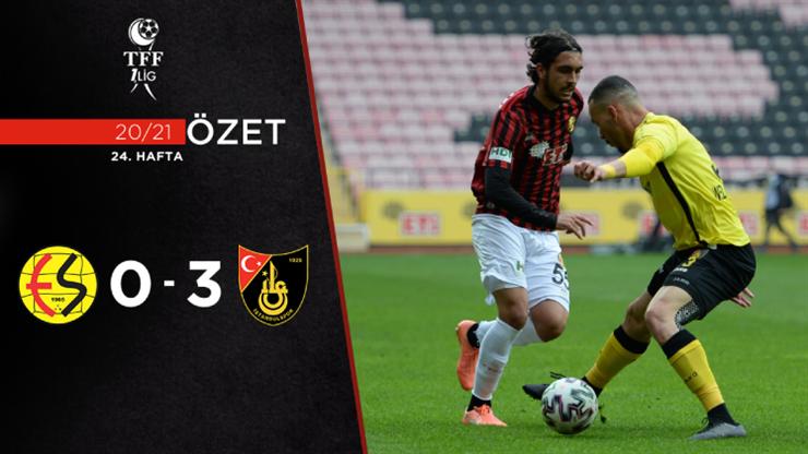 ÖZET   Eskişehirspor 0-3 İstanbulspor