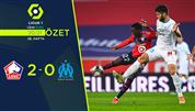 ÖZET   Lille 2-0 Marsilya