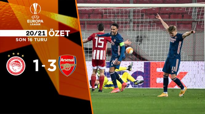 İZLE | Olympiakos 1-3 Arsenal