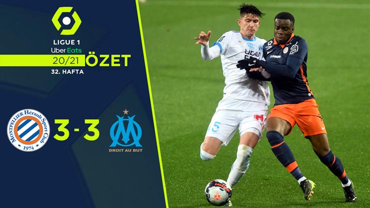 ÖZET | Montpellier 3-3 Marsilya