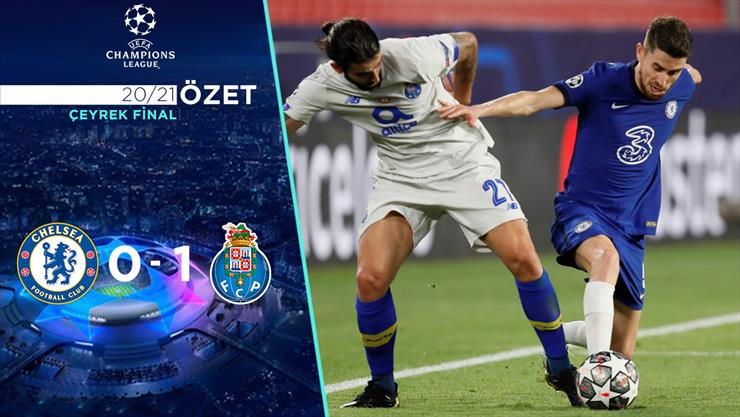 ÖZET | Chelsea 0-1 Porto